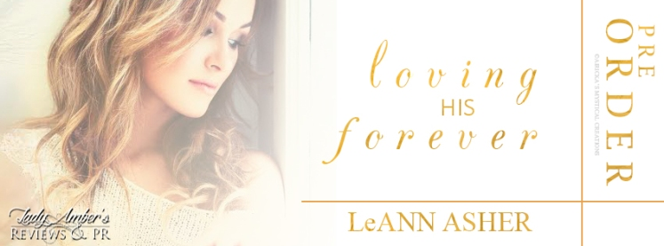 Book Banner 2 - LeAnn Ashers (Loving His Forever Pre Order)