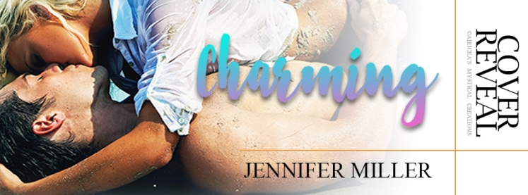 Book Banner - 4 - Charming by Jennifer Miller (Cover Reveal)