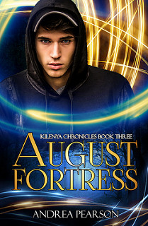August Fortress (Kilenya Chronicles #3)