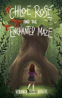 Chloe Rose and the Enchanted Maze