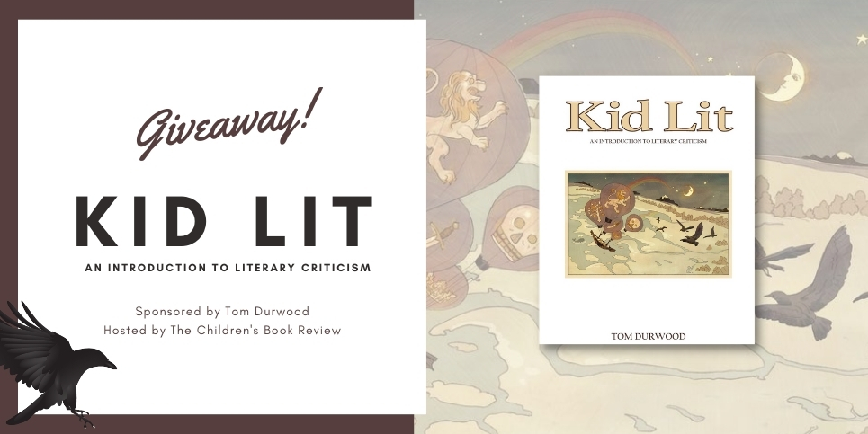 Kid Lit An Introduction to Literary Criticism Book Giveaway